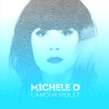 Michèle O. L'amour violet